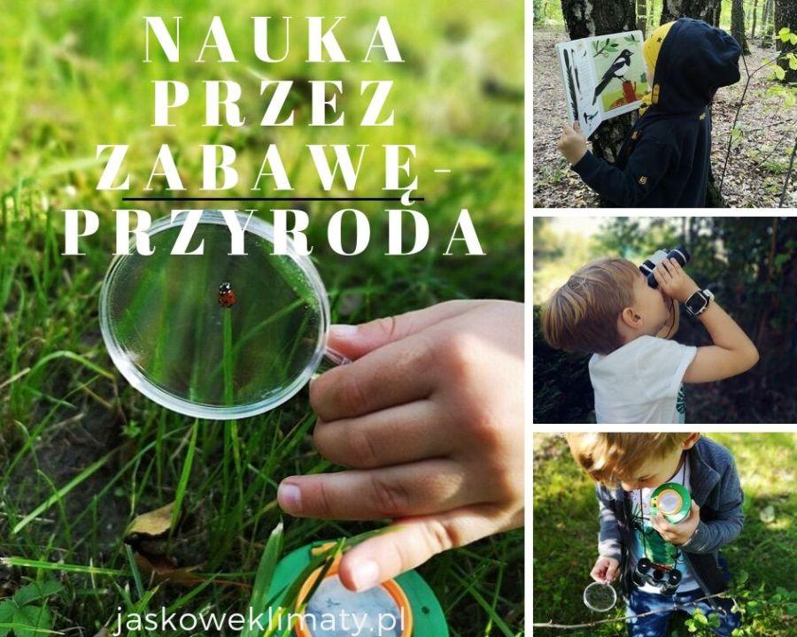 jak zachęcić małego przyrodnika do odkrywania świata